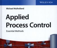 Applied process control : essential methods / Michael...