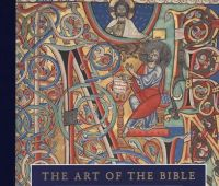 The art of the Bible : illuminated manuscripts from the...
