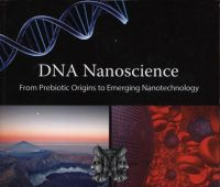 DNA nanoscience : from prebiotic origins to emerging...