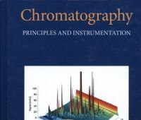 Chromatography : principles and instrumentation / Mark F....