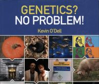Genetics? No problem! / Kevin O'Dell.