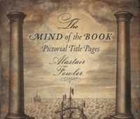 The mind of the book : pictorial title pages / Alastair...