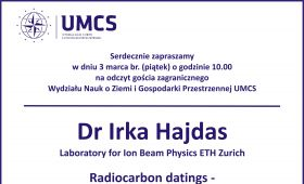 Wykład dr I. Hajdas z Laboratory for Ion Beam Physics ETH...