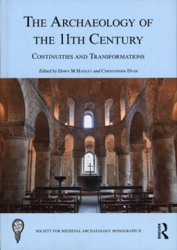 The archaeology of the 11th century : continuities and...