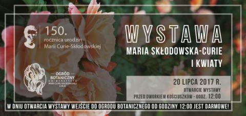Wystawa Maria Skłodowska-Curie i kwiaty - zaproszenie