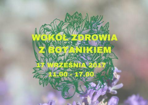 17 września: Wokół Zdrowia z Botanikiem