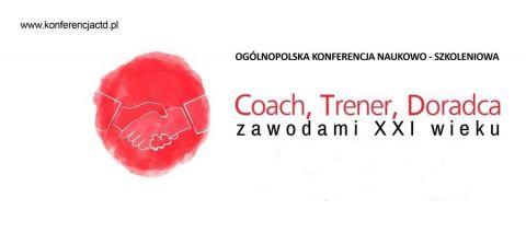 Czym jest sukces? Coach, Trener, Doradca zawodami XXI w.