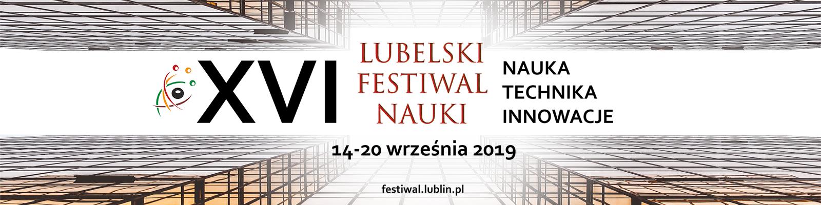 XVI Lubelski Festiwal Nauki (14-20.09.)