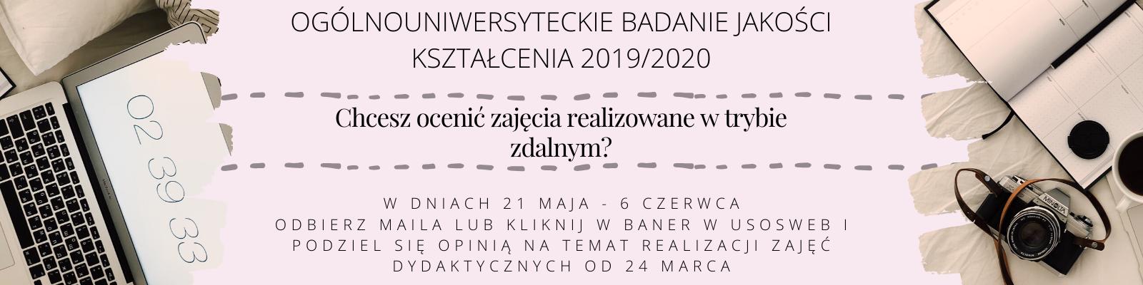 Ogólnouniwersyteckie Badanie Jakości Kształcenia 2019/2020