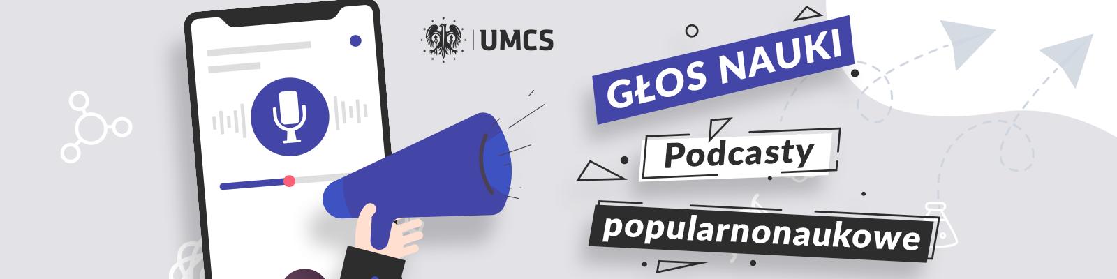 Podcasty popularnonaukowe z udziałem ekspertów z UMCS