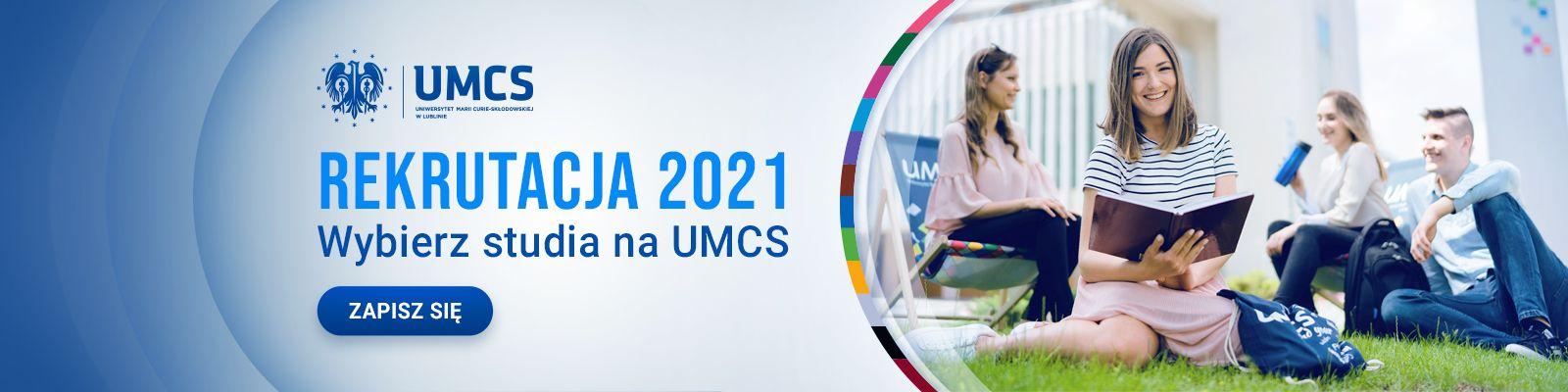 Rekrutacja 2021 - wybierz studia na UMCS!