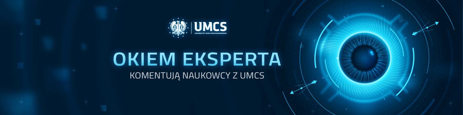 Okiem eksperta - nowa inicjatywa promująca naukę na UMCS