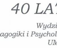 40-lecie Wydziału Pedagogiki i Psychologii