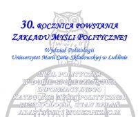 30. rocznica powstania Zakładu Myśli Politycznej