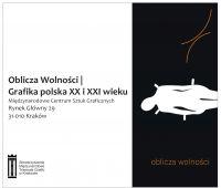 Oblicza Wolności |  Grafika polska XX i XXI wieku