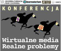 Konferencja: Wirtualne media - realne problemy