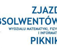 Zjazd Absolwentów UMCS na Wydziale Matematyki, Fizyki i...