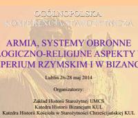 """""""Armia, systemy obronne i ideologiczno-religijne aspekty..."""