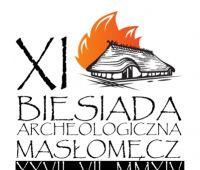 XI Biesiada Archeologiczna w Masłomęczu