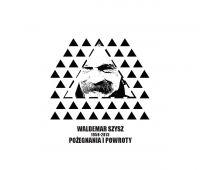 Waldemar Szysz - Pożegnania i powroty