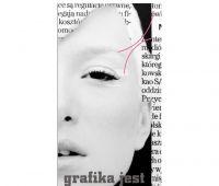 Grafika jest kobietą. Grafika polska XX i XXI wieku