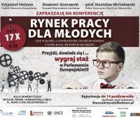 """Konferencja """"Rynek pracy dla młodych, czyli wszystko, co..."""