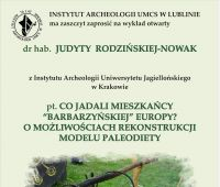 """Wykład: Co jadali mieszkańcy """"barbarzyńskiej""""..."""