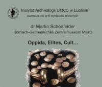 Oppida, Elites, Cult...  zaproszenie na wykłady otwarte