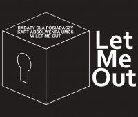 Let Me Out - nowa propozycja w Programie Absolwent UMCS