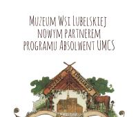 Muzeum Wsi Lubelskiej wkrótce dołączy do Programu...
