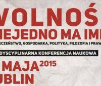 Konferencja: Wolność niejedno ma imię
