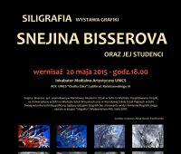 SNEJINA BISSEROVA – wystawa  i warsztaty graficzne