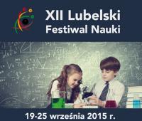 Zapisy na wydarzenia XII Lubelskiego Festiwalu Nauki