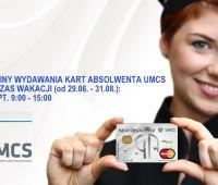 Wydawanie Kart Absolwenta UMCS w okresie wakacyjnym.