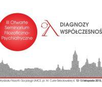 Diagnozy współczesności - III Otwarte Seminarium...
