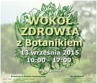 13 września: Wokół zdrowia z Botanikiem