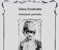 Immanent Portraits - wystawa grafik Vaivy Kovieraite
