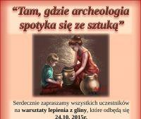 Warsztaty archeologiczne