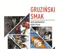 """,,Gruziński smak"""" - spotkanie promocyjne książki..."""