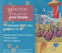 """Wystawa J. Tyburskiego w ACK UMCS """"Chatka Żaka"""""""