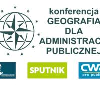 Konferencja: Geografia dla administracji publicznej