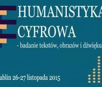 Humanistyka cyfrowa - badanie tekstu, obrazu i dźwięku