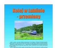 Kolej w Lublinie - przemiany.