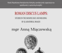 O gladiatorach, igrzyskach i lampkach oliwnych...