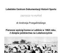 Miłośnicy dziejów sportu, regionu i rączych koni... !