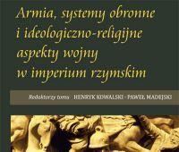 Armia, systemy obronne i ideologiczno-religijne aspekty...