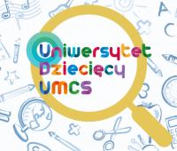 Zostań wykładowcą Uniwersytetu Dziecięcego UMCS