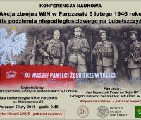 Konferencja: Akcja zbrojna WiN w Parczewie 5 lutego 1946...