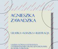 Wystawa Agnieszki Zawadzkiej