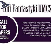Dni Fantastyki UMCS 2016 - trwa nabór prelegentów do 15.03.